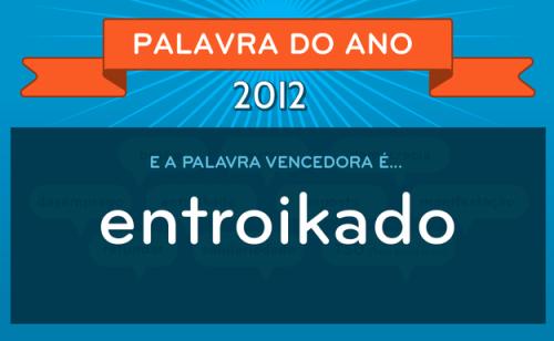 entroikado-palavra-do-ano-2012